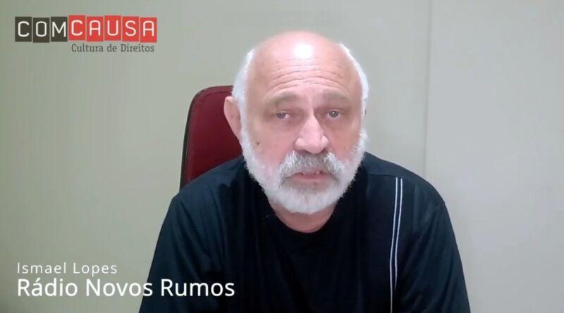 Ismael Lopes fala sobre a história da Rádio Novos Rumos