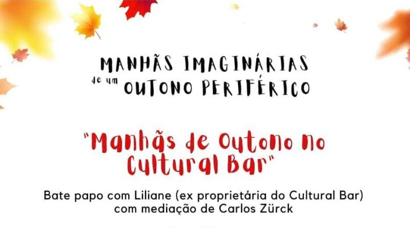 Manhãs de Outono no Cultural Bar #ComCausa