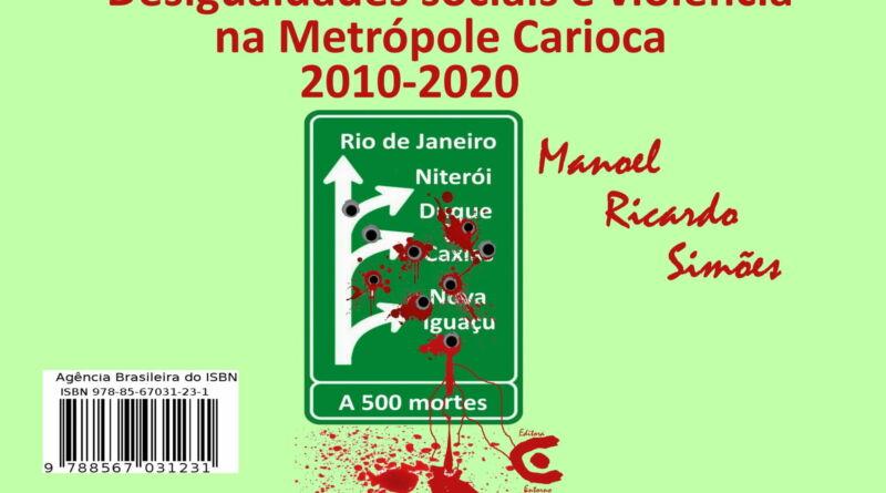 Capa Desigualdades sociais e violência na Metrópole Carioca