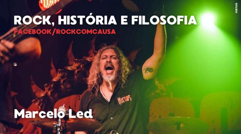 Reacionários do Rock com Marcelo Led
