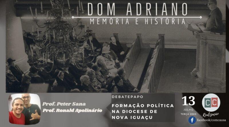 DebatePapo sobre Dom Adriano